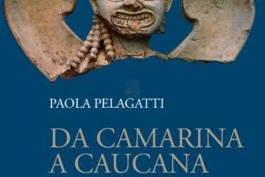 Presentazione del Libro di Paola  Pelagatti: Da Camarina a Caucana