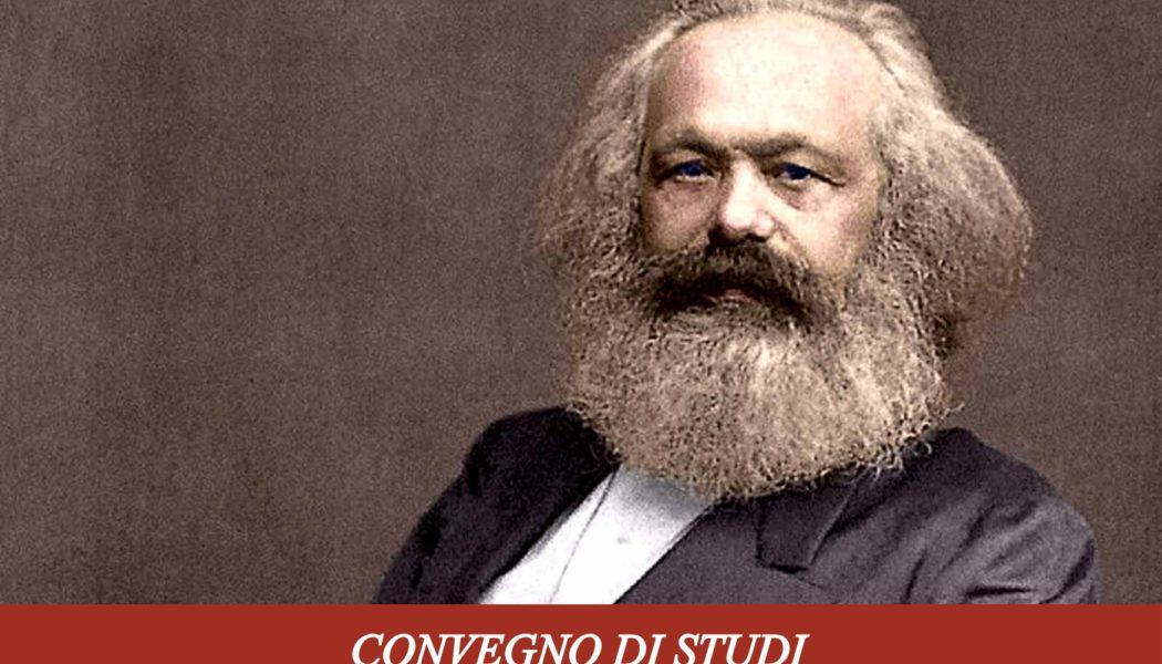 """Convegno di Studi su""""Karl Marx a 200 anni dalla nascita"""""""